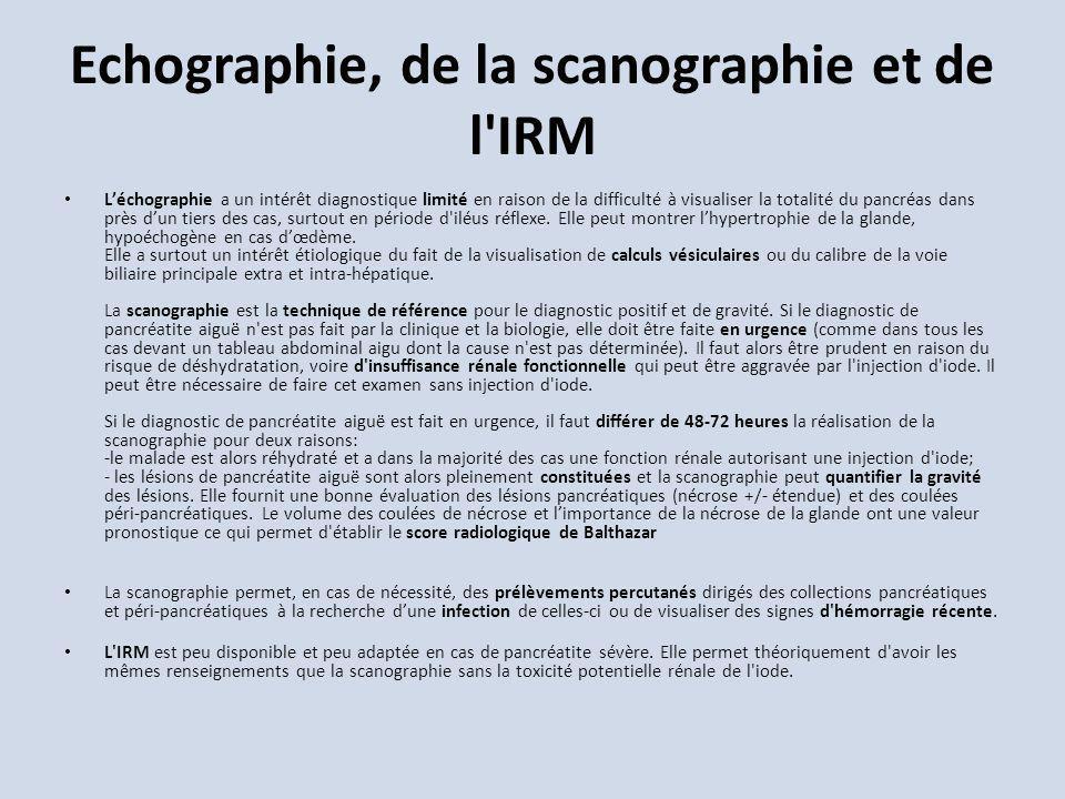 Echographie, de la scanographie et de l IRM