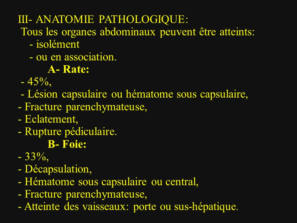 III- ANATOMIE PATHOLOGIQUE: