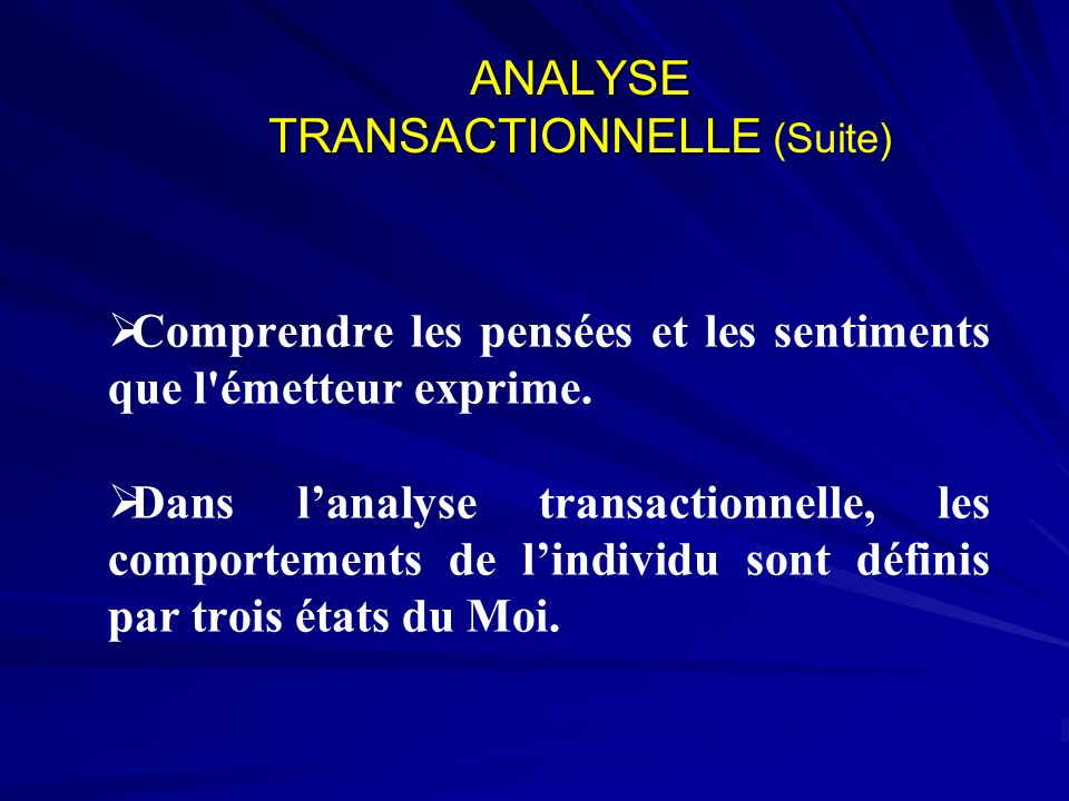 ANALYSE TRANSACTIONNELLE (Suite)