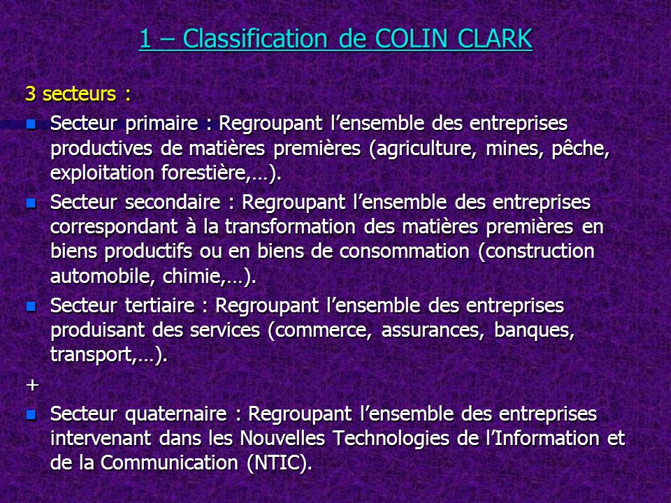 1 – Classification de COLIN CLARK