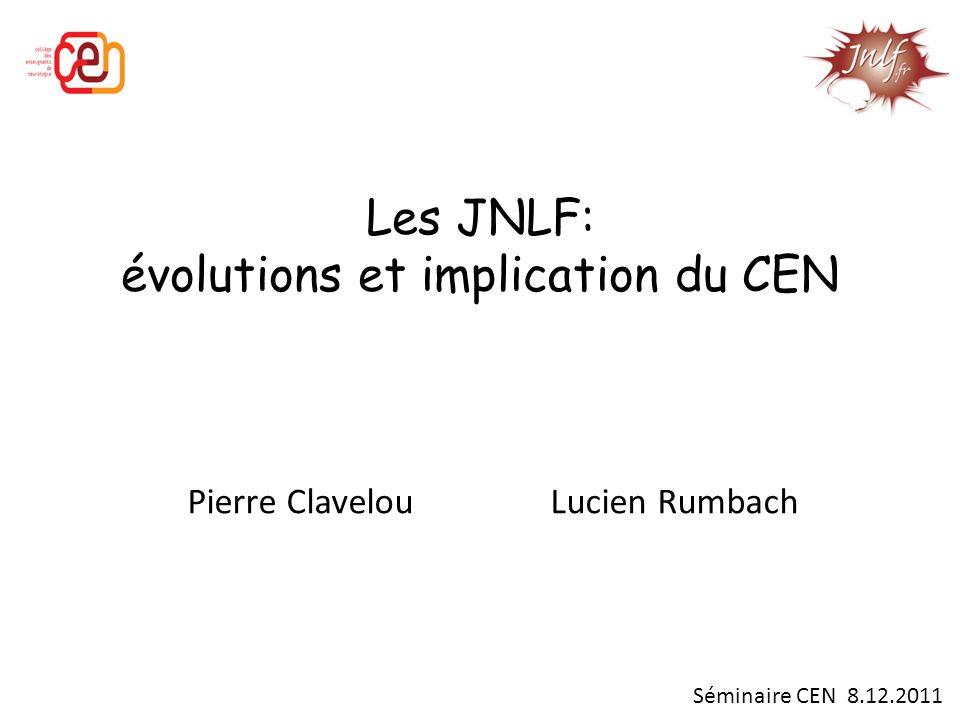 Les JNLF: évolutions et implication du CEN