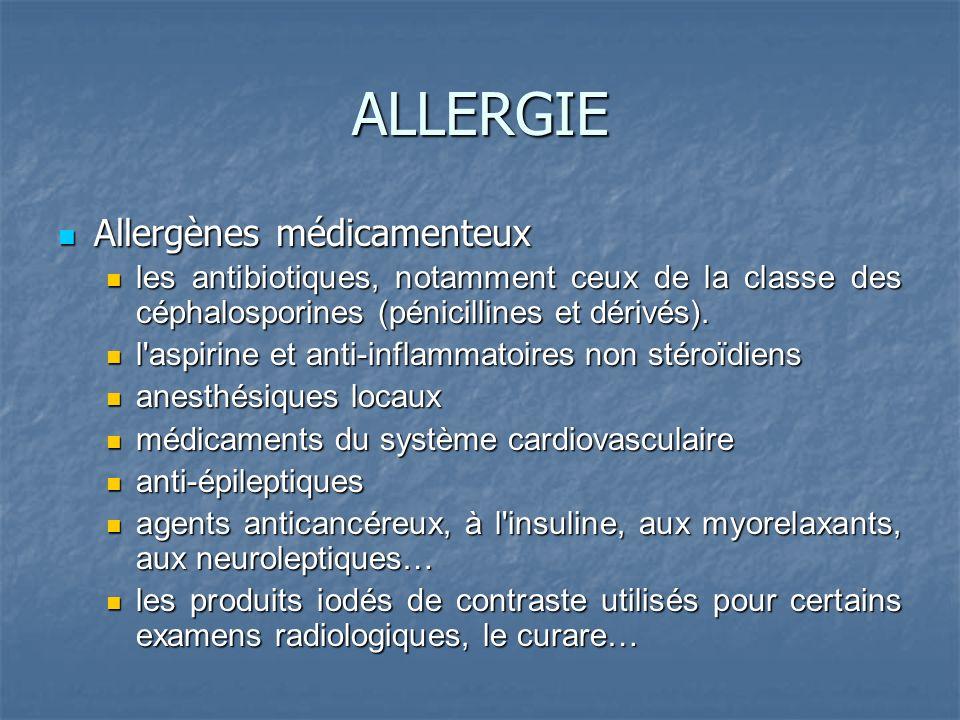 ALLERGIE Allergènes médicamenteux