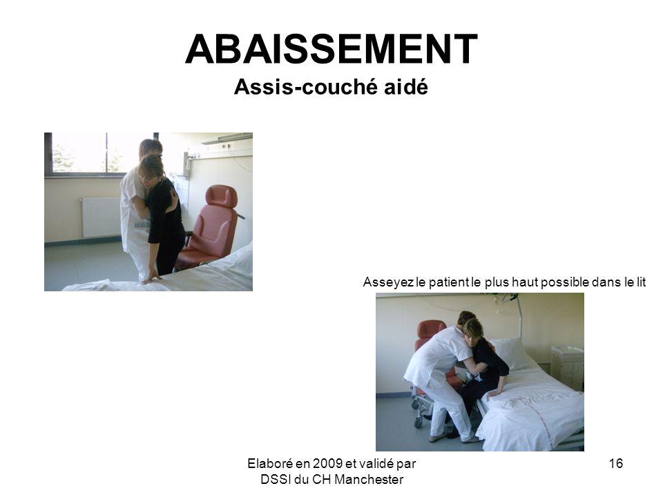 ABAISSEMENT Assis-couché aidé