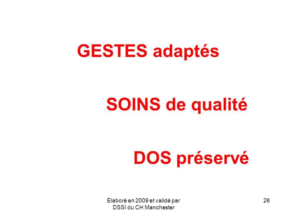 GESTES adaptés SOINS de qualité DOS préservé