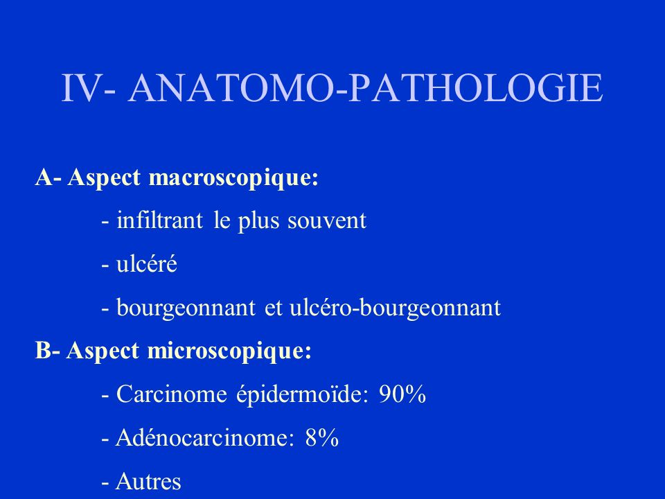 IV- ANATOMO-PATHOLOGIE