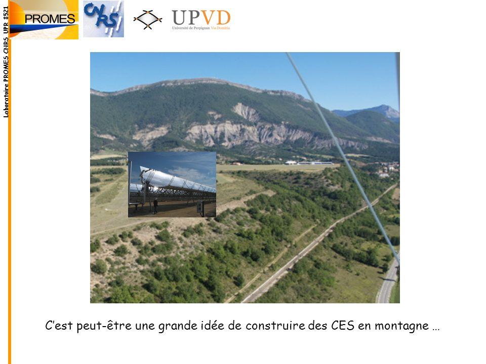 C'est peut-être une grande idée de construire des CES en montagne …