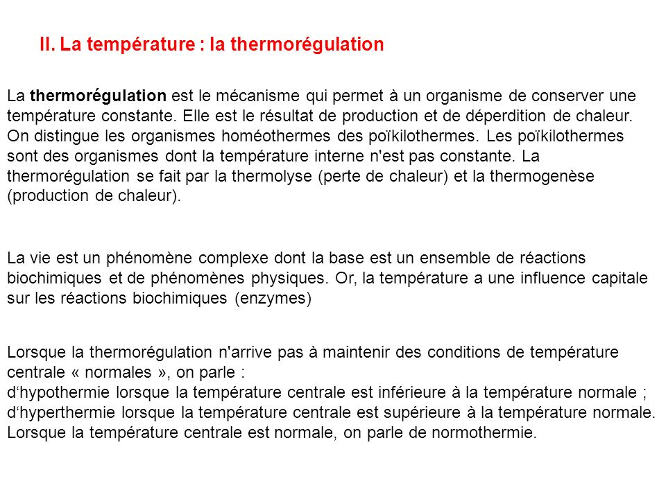 II. La température : la thermorégulation
