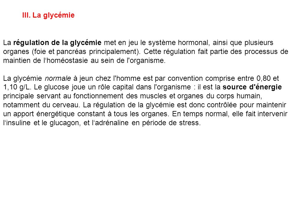 III. La glycémie