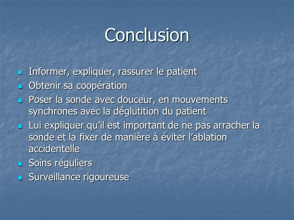 Conclusion Informer, expliquer, rassurer le patient