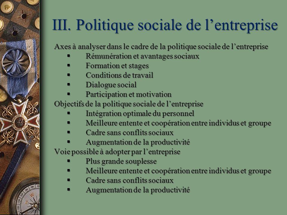 III. Politique sociale de l'entreprise