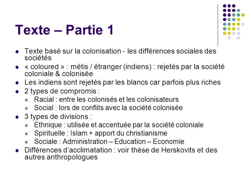 Texte – Partie 1 Texte basé sur la colonisation - les différences sociales des sociétés.