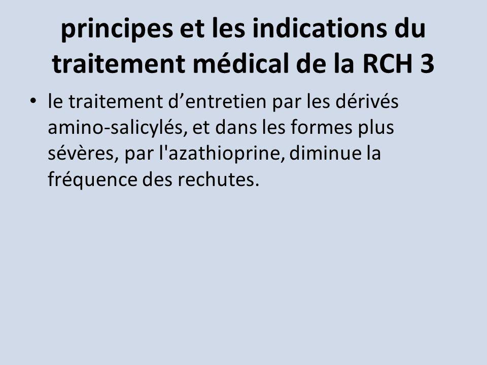 principes et les indications du traitement médical de la RCH 3