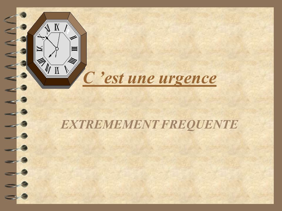 EXTREMEMENT FREQUENTE