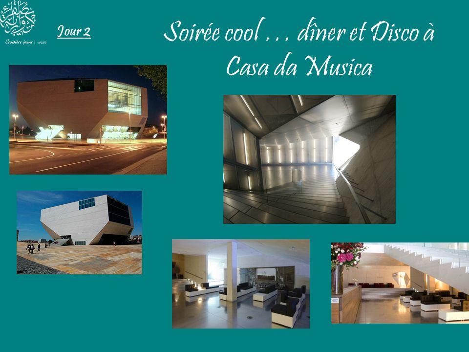 Soirée cool … dîner et Disco à Casa da Musica