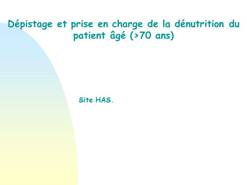 Dépistage et prise en charge de la dénutrition du patient âgé (>70 ans)