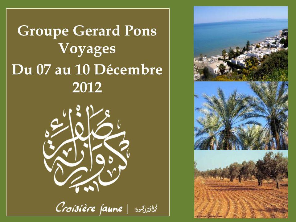 Groupe Gerard Pons Voyages Du 07 au 10 Décembre 2012