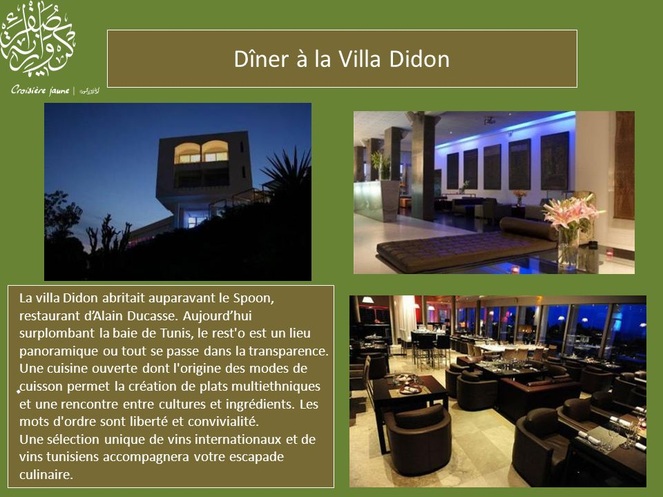 Dîner à la Villa Didon .