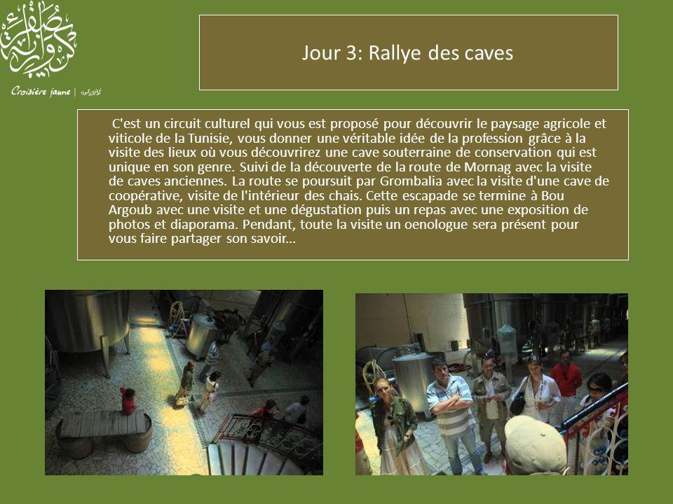 Jour 3: Rallye des caves