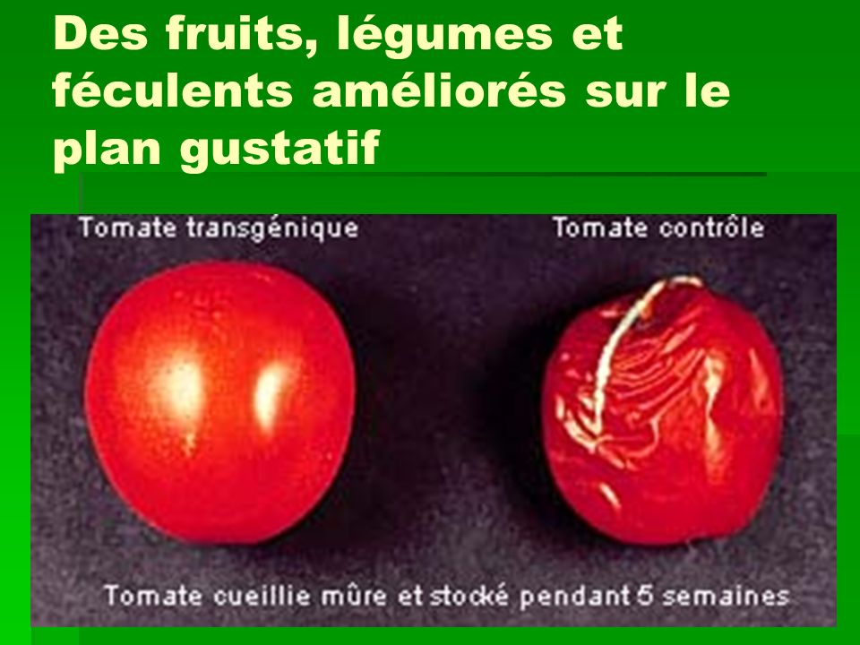 Des fruits, légumes et féculents améliorés sur le plan gustatif