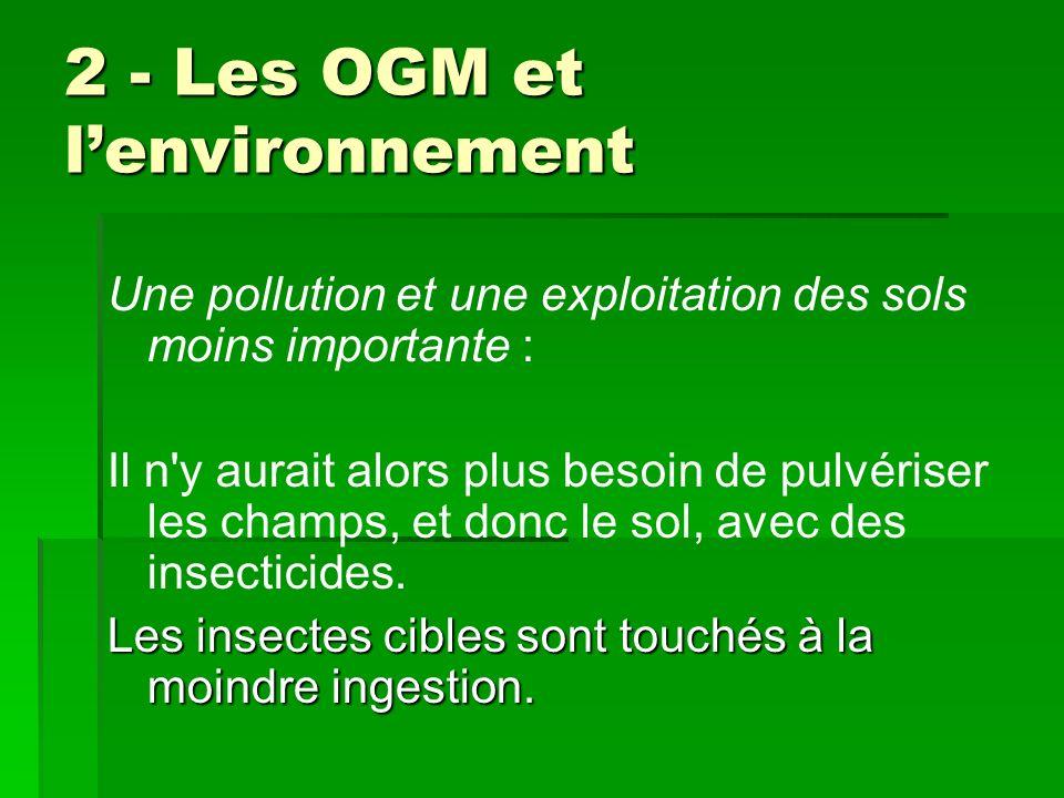 2 - Les OGM et l'environnement
