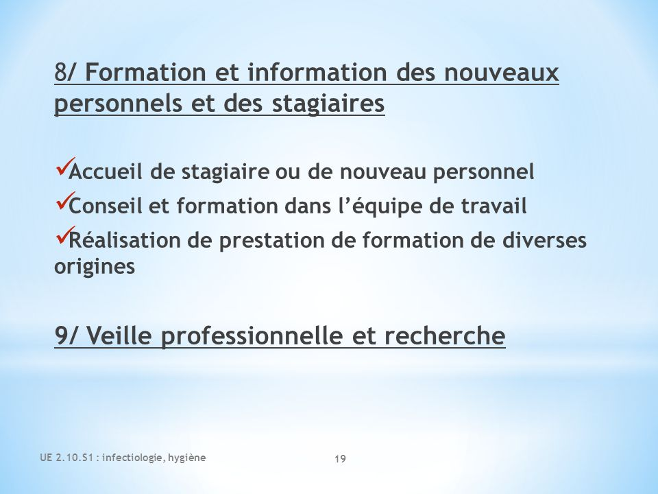8/ Formation et information des nouveaux personnels et des stagiaires