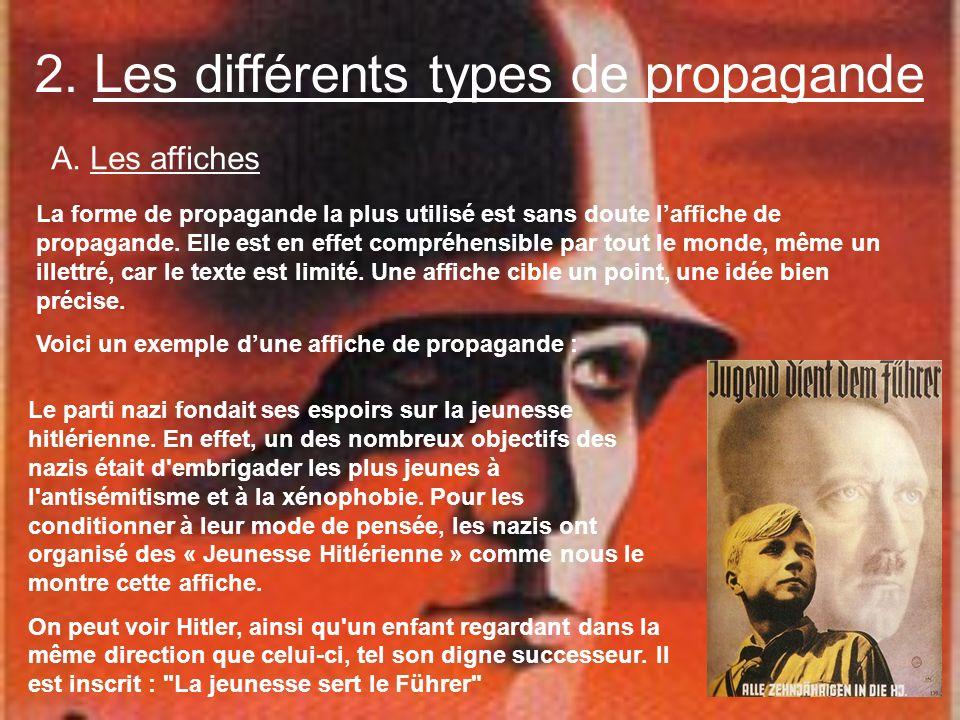 2. Les différents types de propagande