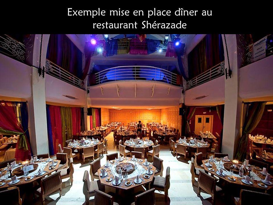 Exemple mise en place dîner au restaurant Shérazade