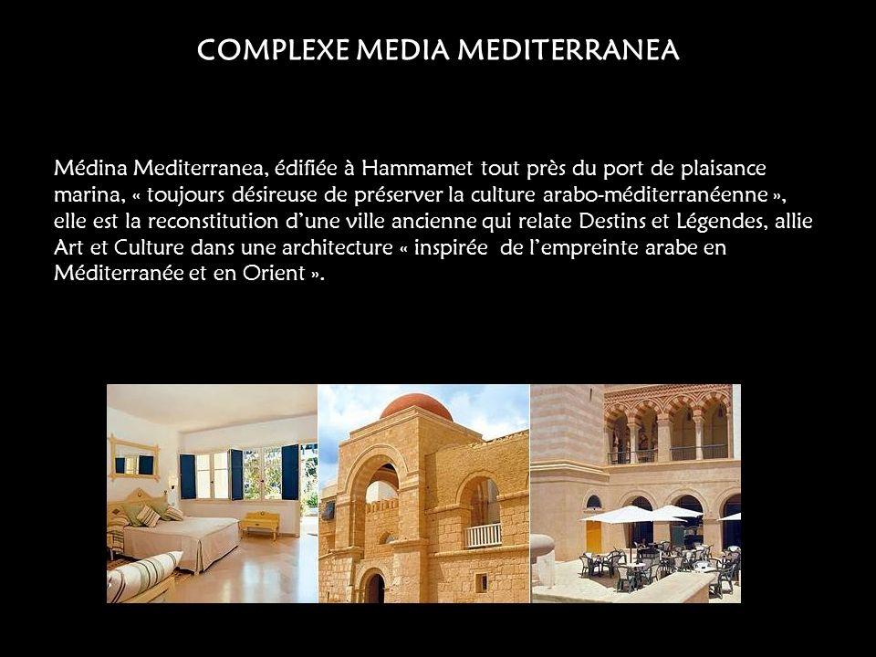 COMPLEXE MEDIA MEDITERRANEA