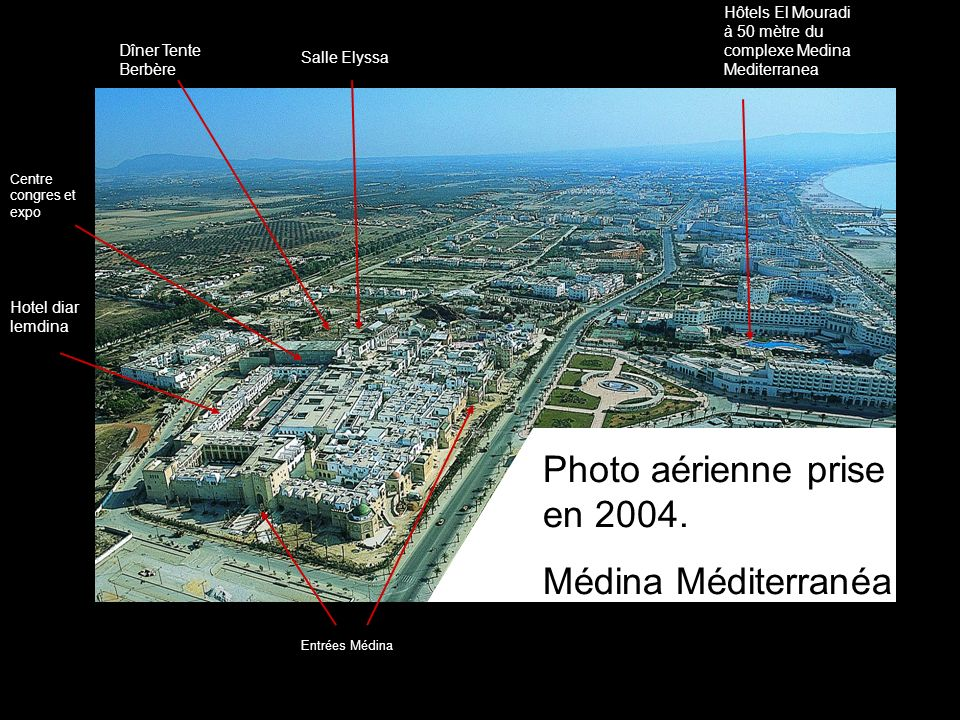 Photo aérienne prise en 2004. Médina Méditerranéa Yasmine Hammamet