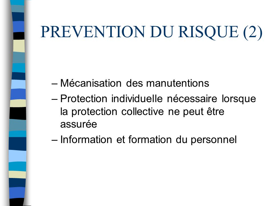 PREVENTION DU RISQUE (2)
