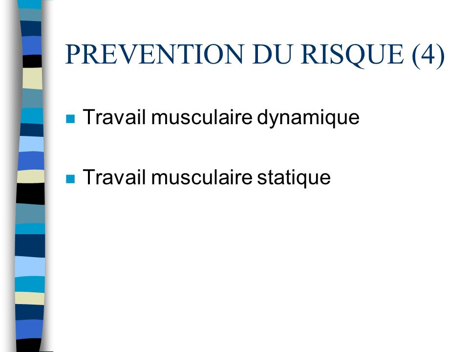 PREVENTION DU RISQUE (4)