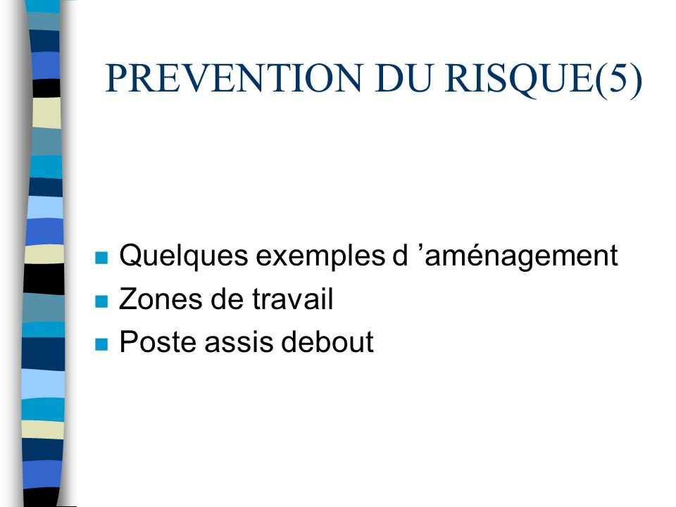 PREVENTION DU RISQUE(5)