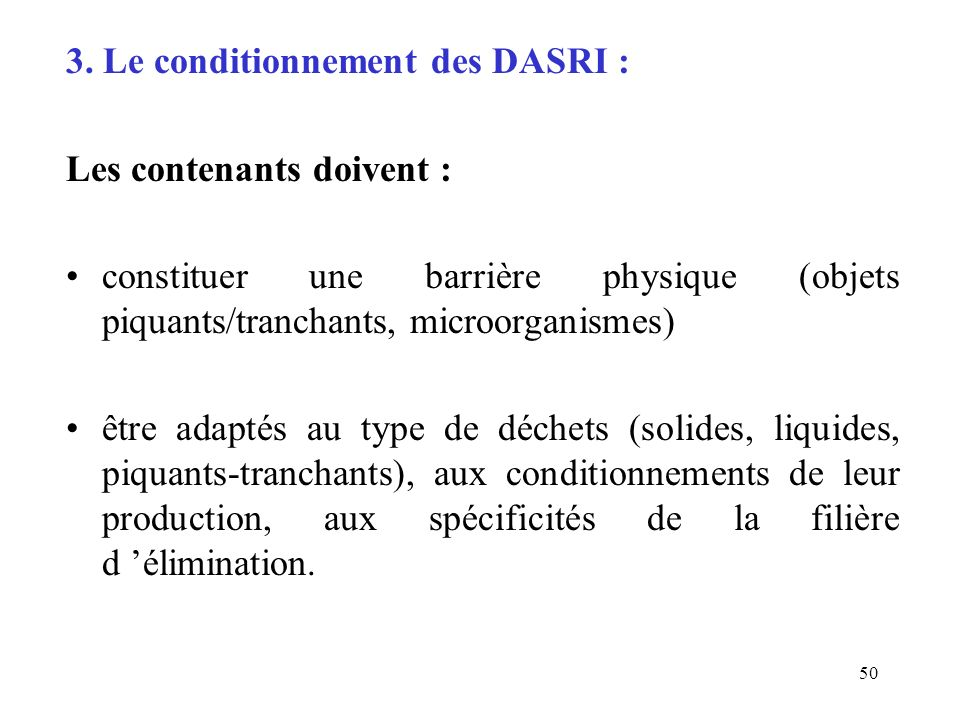 3. Le conditionnement des DASRI :