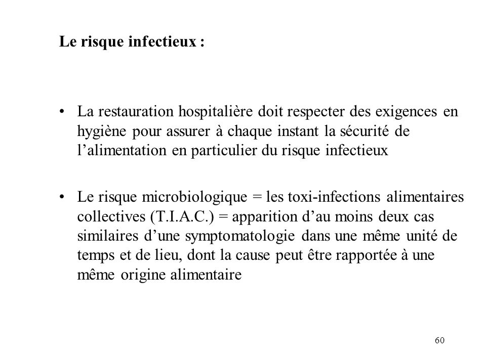Le risque infectieux :