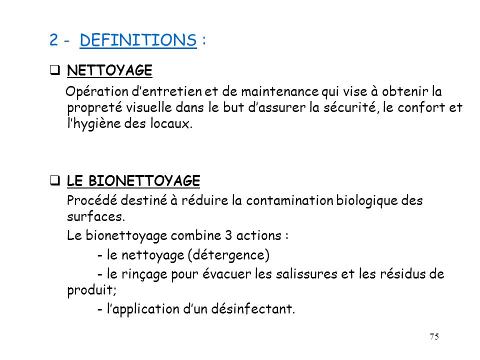 2 - DEFINITIONS : NETTOYAGE
