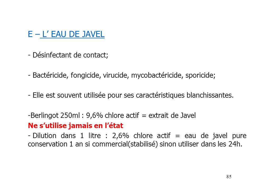 E – L' EAU DE JAVEL Désinfectant de contact;