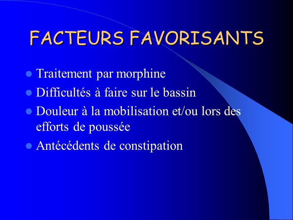 FACTEURS FAVORISANTS Traitement par morphine