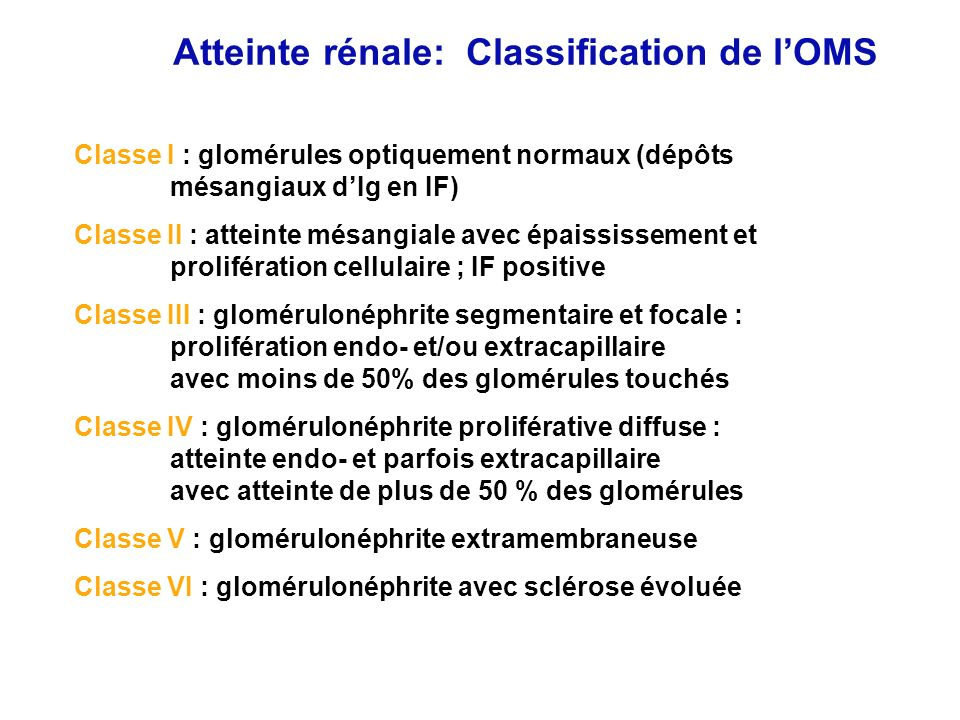Atteinte rénale: Classification de l'OMS