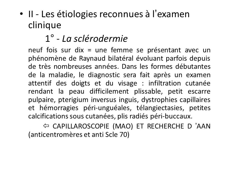 II - Les étiologies reconnues à l'examen clinique 1° - La sclérodermie