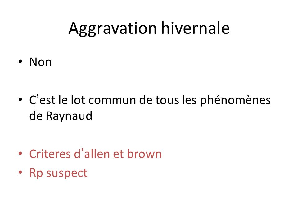 Aggravation hivernale
