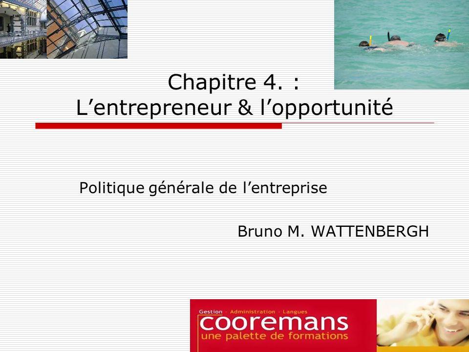 Chapitre 4. : L'entrepreneur & l'opportunité
