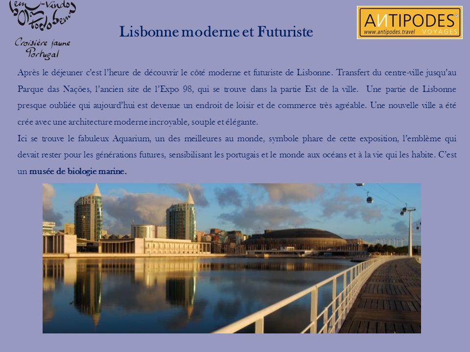 Lisbonne moderne et Futuriste