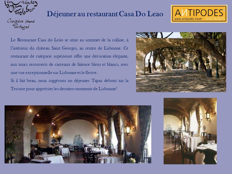 Déjeuner au restaurant Casa Do Leao