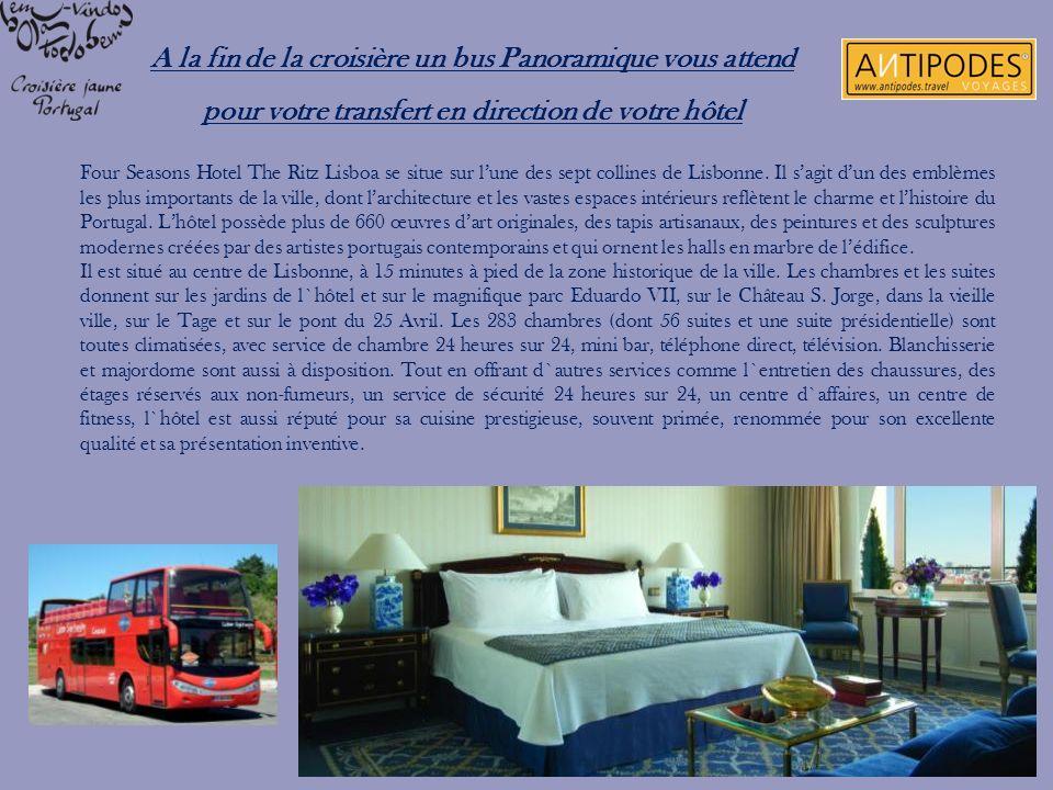 A la fin de la croisière un bus Panoramique vous attend pour votre transfert en direction de votre hôtel