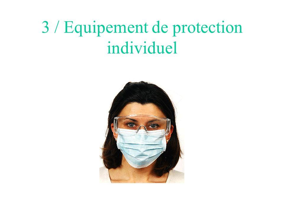 3 / Equipement de protection individuel
