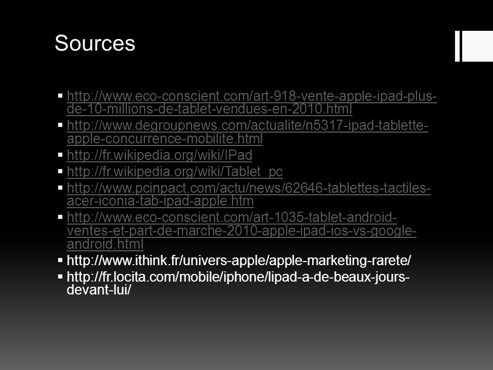 Sources http://www.eco-conscient.com/art-918-vente-apple-ipad-plus-de-10-millions-de-tablet-vendues-en-2010.html.