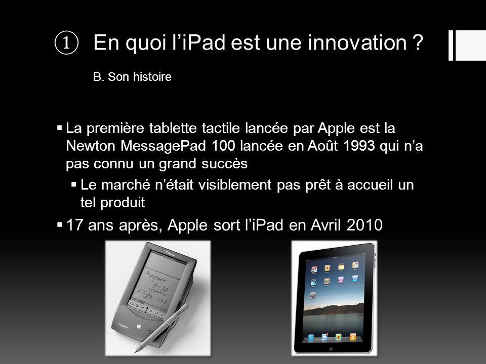 En quoi l'iPad est une innovation B. Son histoire