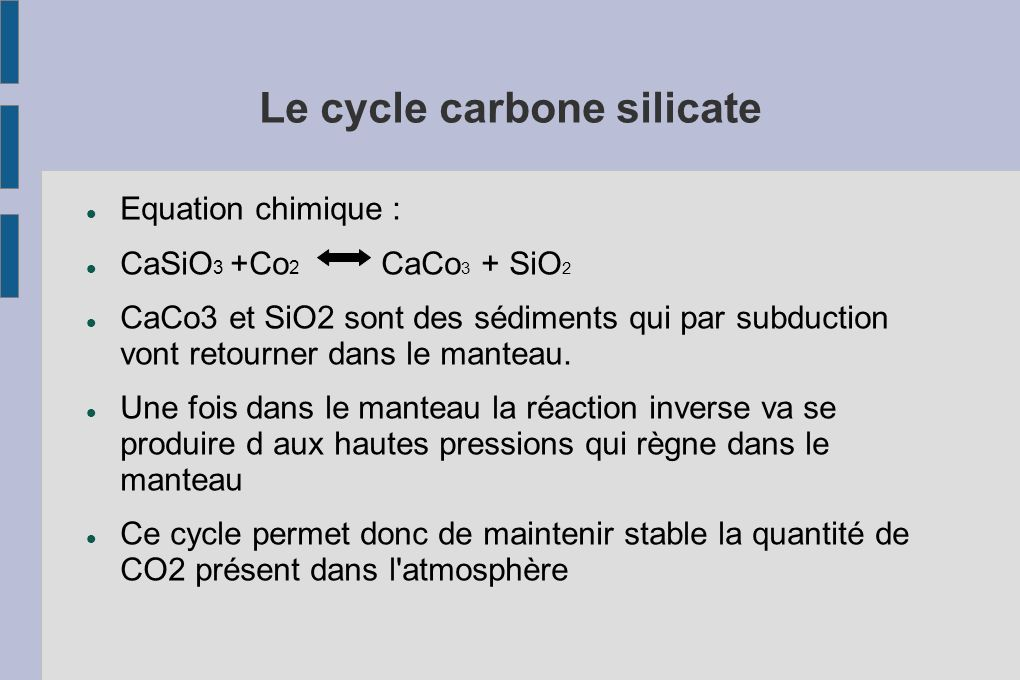 Le cycle carbone silicate
