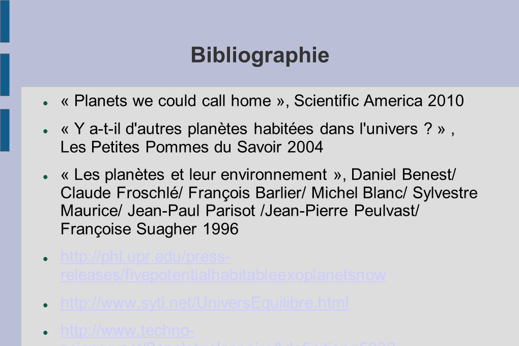 Bibliographie « Planets we could call home », Scientific America 2010