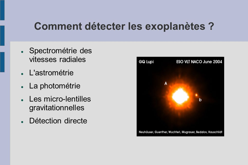 Comment détecter les exoplanètes